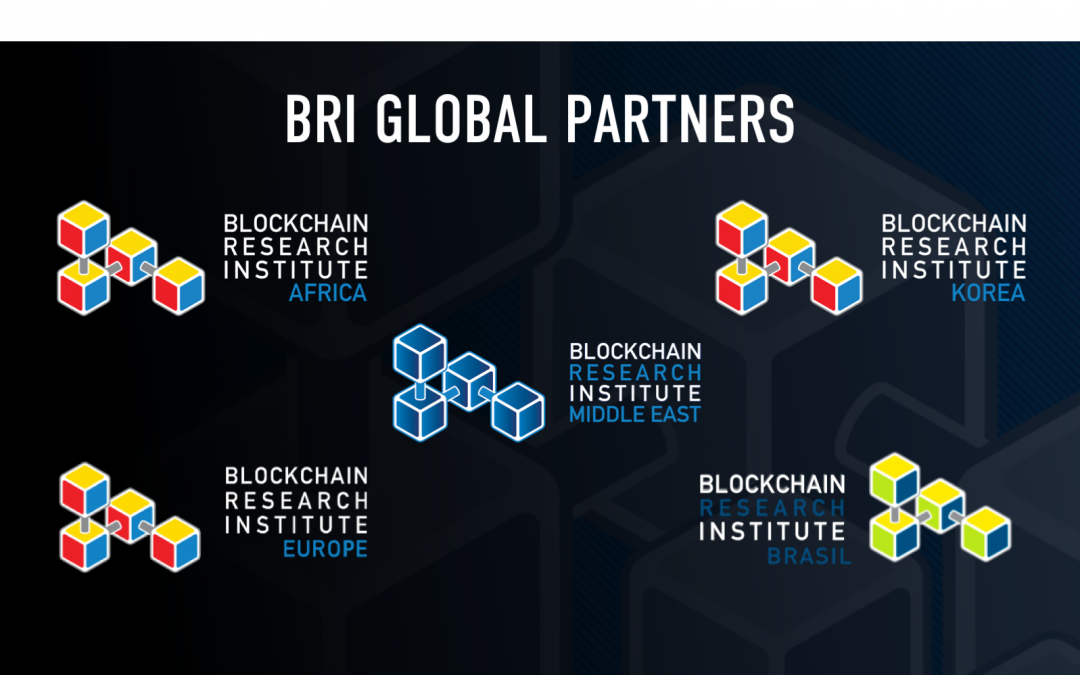 BLOCKCHAIN RESEARCH INSTITUTE ANNOUNCES NEW WAVE OF GLOBAL EXPANSION INTO AFRICA, MIDDLE EAST, AND KOREA